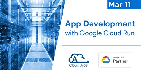 App Development with Google Cloud Run tickets