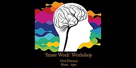 """Inner Work"" Workshop - 23rd February tickets"