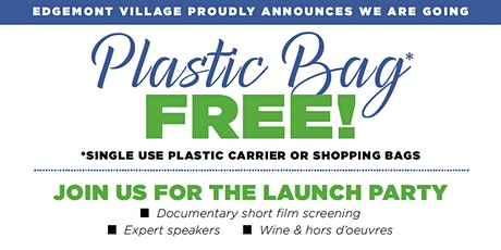 Edgemont is Plastic Bag Free - Let's Celebrate! tickets