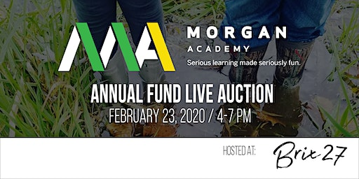 Morgan Academy - Annual Fund Live Auction