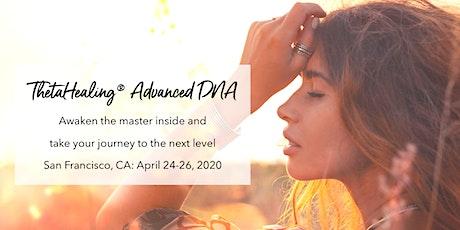 ThetaHealing® Advanced DNA Seminar - San Francisco tickets