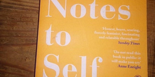 Reading/Writing Group: Emily Pine's Notes to Self facilitated by Rosi Lalor