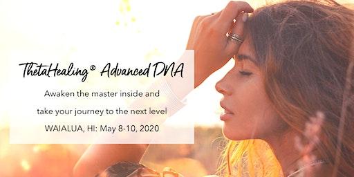 ThetaHealing® Advanced DNA Seminar - Oahu