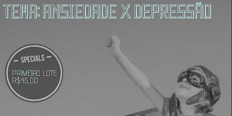 Workshop Ansiedade x Depressão ingressos