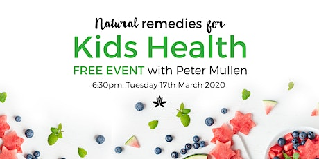 Natural Remedies for Kids Health with Peter Mullen tickets