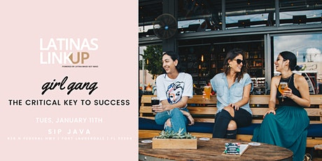Latinas LinkUp SoFLo Chapter:  The Critical Key to a Women's Success tickets