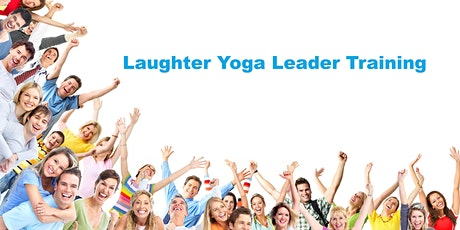 Certified Laughter Yoga Leader Training tickets
