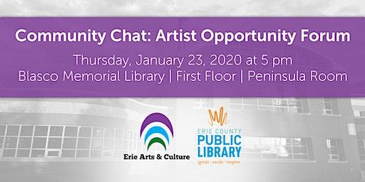 Community Chat: Artist Opportunity Forum