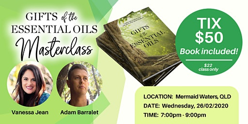 Gifts of the Essential Oils - Masterclass + Book Launch