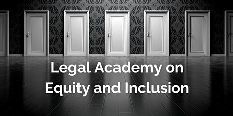 Legal Academy on Equity and Inclusion tickets