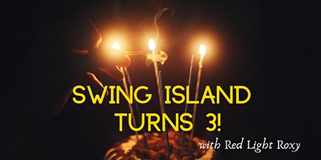 Swing Island turns 3 with Red Light Roxy tickets