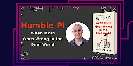 Matt Parker's Humble Pi: When Math Goes Wrong tickets