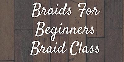 Braids For Beginners