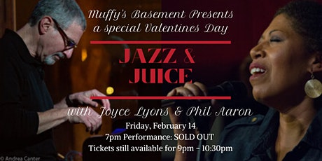 A Special Valentines Jazz and Juice with Joyce Lyons and Phil Aaron tickets