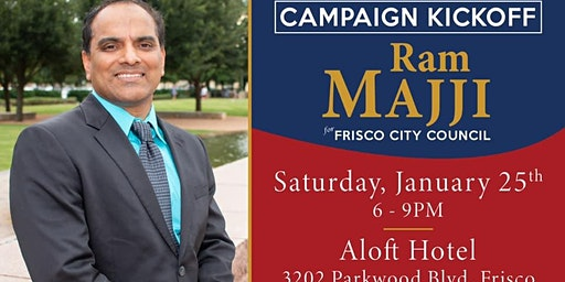 Ram Majji Campaign Kickof for Frisco City Council Place 5