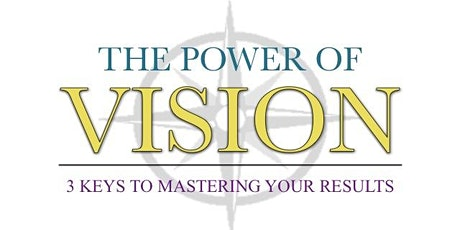 The Vision Workshop: 3 Keys To Accelerate Your Results tickets