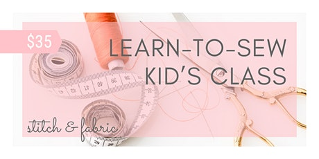 Learn-to-Sew:: Kid's Class tickets