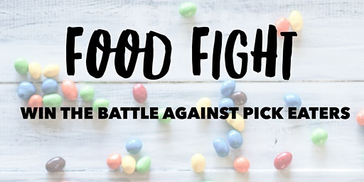 Food Fight - win the battle against picky eaters