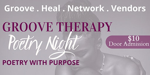 GROOVE THERAPY Poetry Night _ Sensual Healing Edition