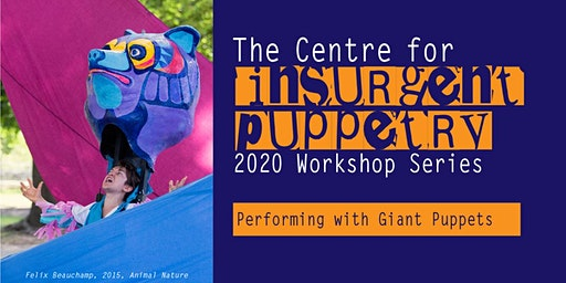 Performing with Giant Puppets