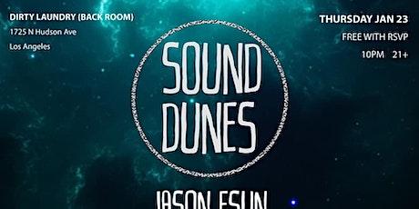 SOUND DUNES: Jason Esun, Dante Lara, Gage, JD Scott tickets