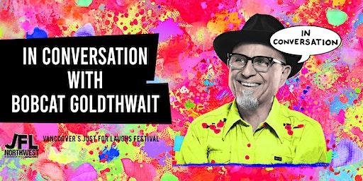 In Conversation with Bobcat Goldthwait