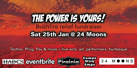 THE POWER IS YOURS! Bushfire relief fundraiser tickets