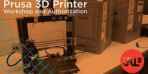 Prusa 3D Printer Authorization Workshop