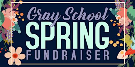 3rd Annual Gray School Spring Fundraiser tickets