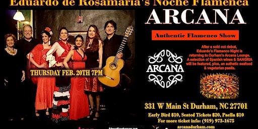 Eduardo's Noche Flamenca III at Arcana