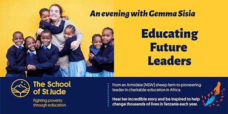 Educating Future Leaders - an evening with Gemma Sisia, St Jude's School tickets
