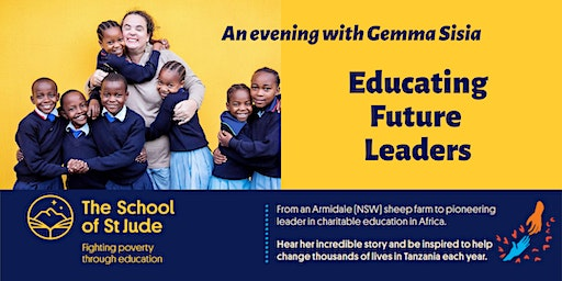 Educating Future Leaders - an evening with Gemma Sisia, St Jude's School