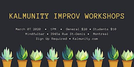 Kalmunity Improv Workshops : The Art of Kalm tickets