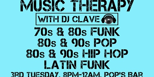 Music Therapy: 80s Pop and Latin Funk!