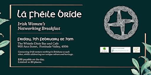 Lá Fhéile Bríde | Irish Women's Networking Breakfast