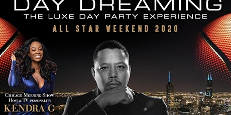 'Day Dreaming'  -  All-Star Day Party hosted by Terrence Howard & Kendra G! tickets