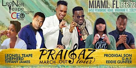 Praisaz March Out Tour - Miami tickets