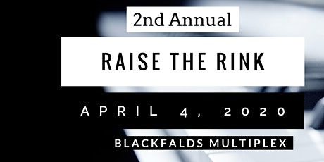 Raise the Rink 2020 Fundraiser Gala tickets