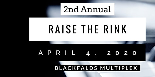 Raise the Rink 2020 Fundraiser Gala