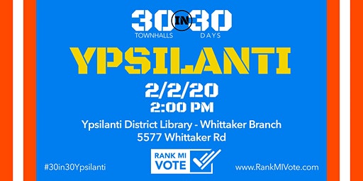 Ypsilanti: 30 in 30 Ranked Choice Voting Town Hall