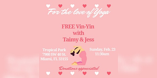 """For the love of Yoga"" Free Vin-Yin yoga"