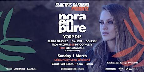 Electric Gardens Presents - Nora En Pure