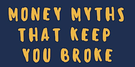 Money Myths That Keep You BROKE - Cincinnati tickets