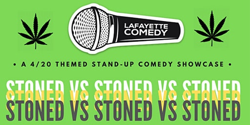 Stoned vs Stoned vs Stoned SPECIAL EDITION  Stand Up Comedy Show