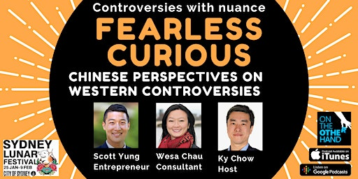 Fearless Curious: Chinese perspectives on Western controversies