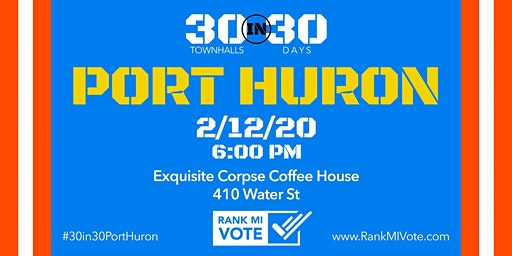 Port Huron: 30 in 30 Ranked Choice Voting Town Hall