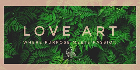 """""""Love Art"""" Show tickets"""