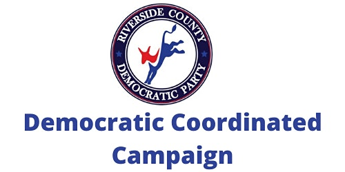 Riverside County Democratic Coordinated Campaign Launch!