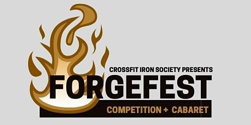 ForgeFest Competition and Cabaret 2020