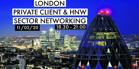 London Private Client & HNW Sector Networking tickets